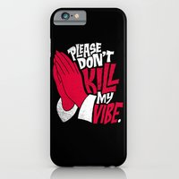 iPhone & iPod Case featuring Please Don't Kill My Vibe by Chris Piascik