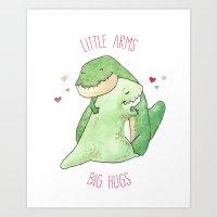 T-Rex - Little Arms Big Hugs Art Print