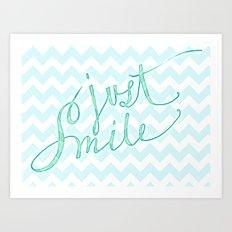 Just Smile - hand lettered calligraphy art print Art Print
