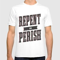 Repent or Perish Mens Fitted Tee White SMALL