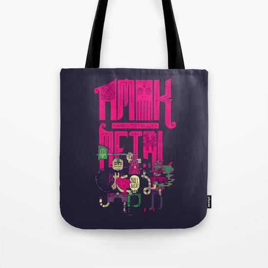 Amok and Totally Metal Tote Bag