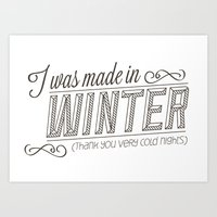 I Was Made In Winter (th… Art Print