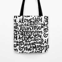 LOVE YOU IN THE MORNING... Tote Bag