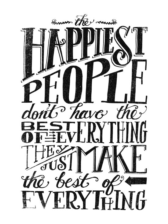 THE HAPPIEST PEOPLE... (black & white) Art Print
