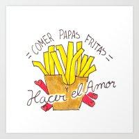 Comer Papas Fritas y Hacer el Amor Art Print