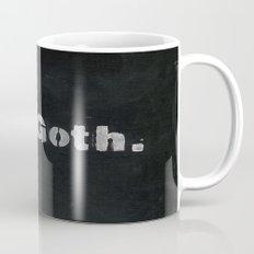 Oh goth. Mug