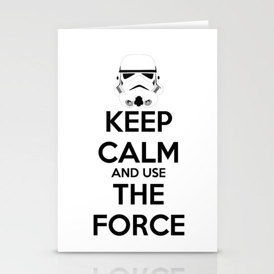 Keep Calm and use the Force Stationery Card