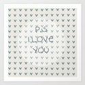 P.S I Love You  Art Print