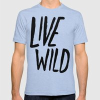 Live Wild Typography Mens Fitted Tee Tri-Blue SMALL