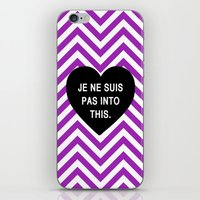 Je ne suis pas into this. iPhone & iPod Skin