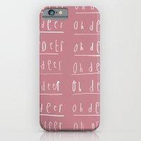 Oh deer, Oh deer, Oh dear iPhone 6 Slim Case