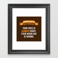 Wife is Always Right. Framed Art Print