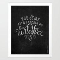 lyrics Art Prints featuring LYRICS - Wildfire by Molly Freze