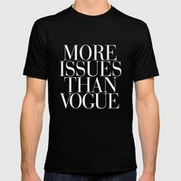 More Issues than Vogue Typography Mens Fitted Tee Black SMALL