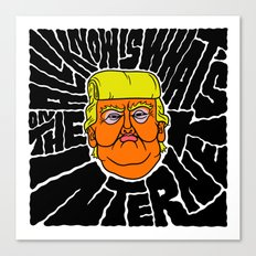 All Trump Knows is on the Internet Canvas Print