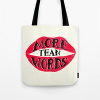 More Than Words Tote Bag