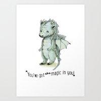 Dragon Quote: You`ve Go… Art Print