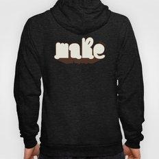 Make Hoody