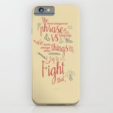 Grace Hopper sentence - I always try to Fight That - Color version Slim Case iPhone 6s