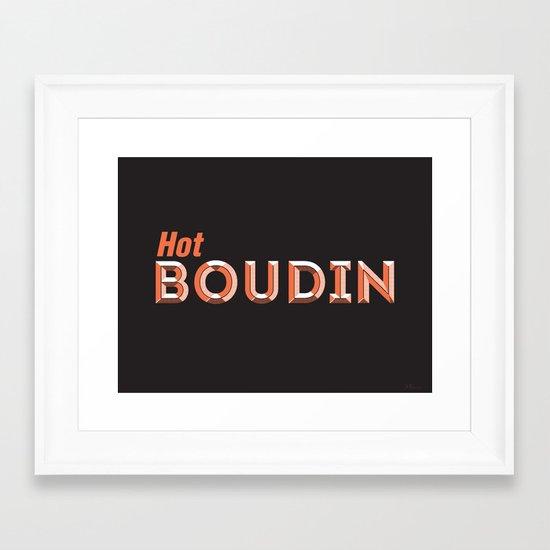 Hot Boudin Framed Art Print