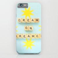 Dream On Dreamer iPhone 6 Slim Case