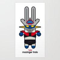 Sr. Trolo / Mazinger Art Print