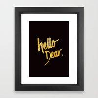 Hello Dear Handwritten T… Framed Art Print