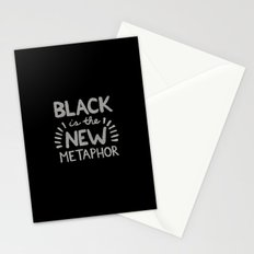 Black is the new Metaphor Stationery Cards