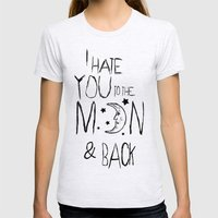 I hate you to the moon and back Womens Fitted Tee Ash Grey SMALL