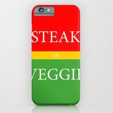 STEAK or VEGGIE Slim Case iPhone 6s