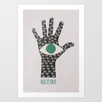 Feel It Out Art Print
