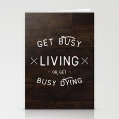 Get Busy Living Or Get B… Stationery Cards