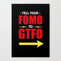 Tell Your FOMO To GTFO Canvas Print