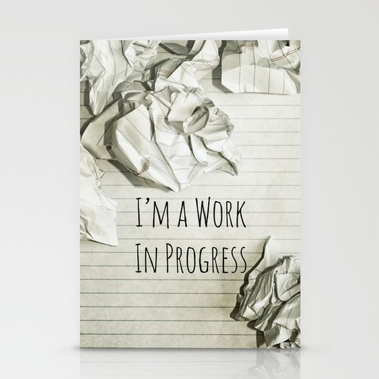 I'm A Work In Progress Stationery Card