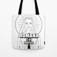 Romana Is My Homegirl Tote Bag