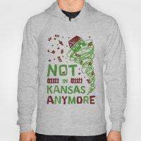 Not In Kansas Anymore Hoody