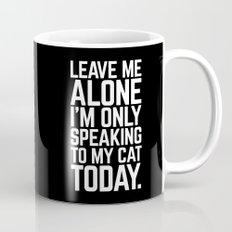 Speaking To My Ca… Mug