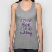 Dance Like No One is Watching - Purple Unisex Tank Top