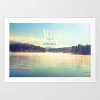 Joy Comes In The Morning Art Print