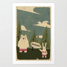 copycat ! Art Print