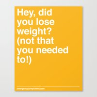 Lose Weight? Canvas Print