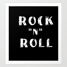Rock N Roll Art Print