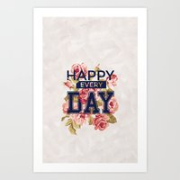 Happy Every Day Art Print