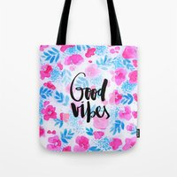 Good Vibes [Collaboratio… Tote Bag