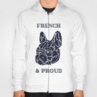 French & Proud Hoody