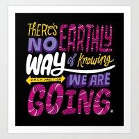 No Earthly Way... Art Print