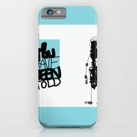 iPhone & iPod Case featuring You've Been Told by David Nuh Omar