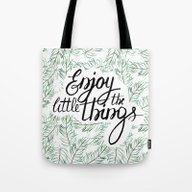 Enjoy The Little Things! Tote Bag