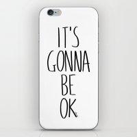 IT'S GONNA BE OK iPhone & iPod Skin