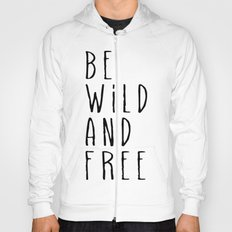 Wild and Free Hoody